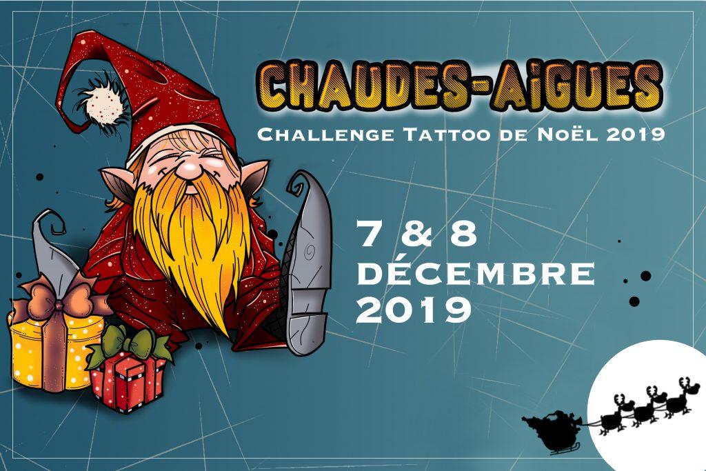 Pour Noël 2019, un Challenge Tattoo à Chaudes-Aigues les 7 et 8 décembre !